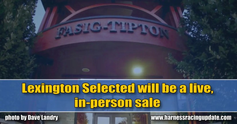 Lexington Selected will be a live, in-person sale