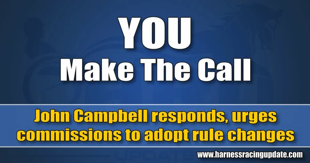 John Campbell responds, urges commissions to adopt rule changes