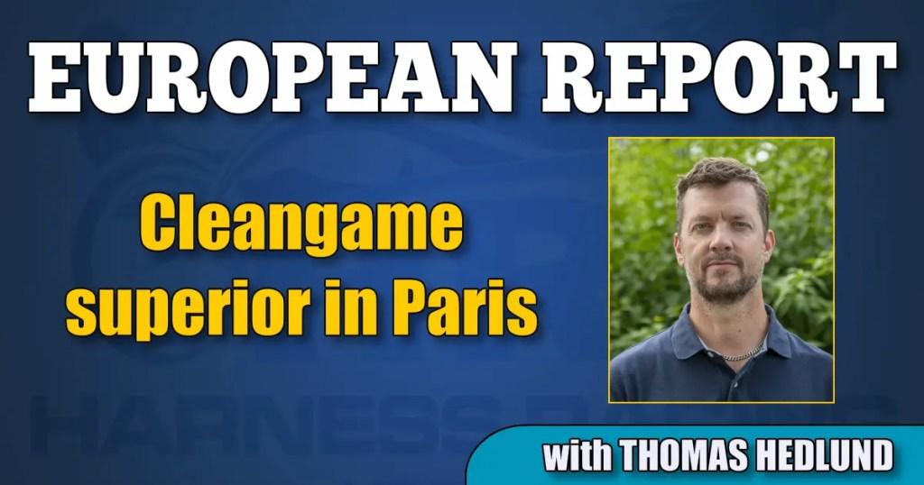 Cleangame superior in Paris