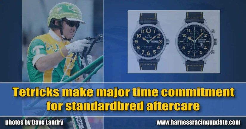 Tetricks make major time commitment for standardbred aftercare