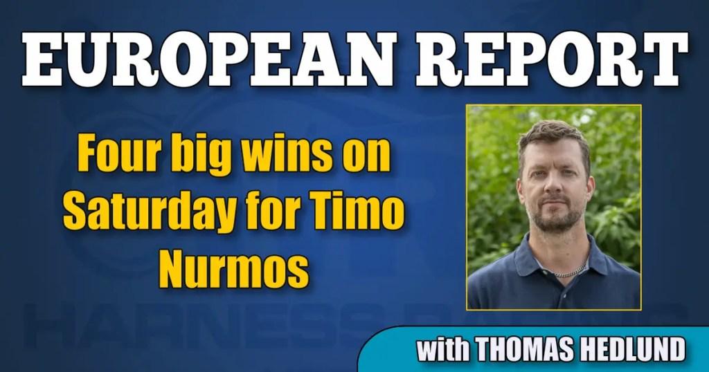 Four big wins on Saturday for Timo Nurmos