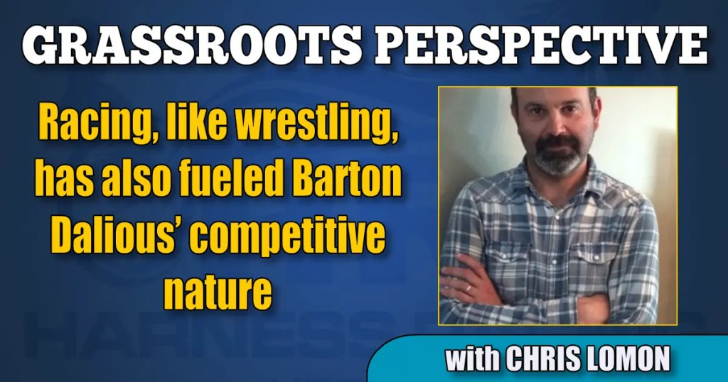Racing, like wrestling, has also fueled Barton Dalious' competitive nature