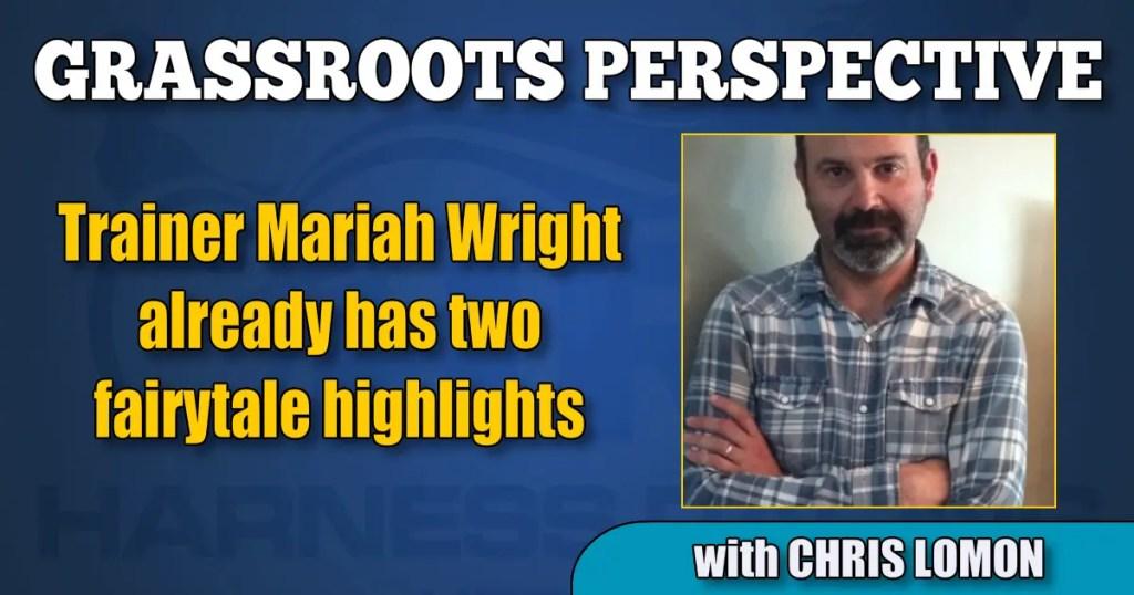 Trainer Mariah Wright already has two fairytale highlights