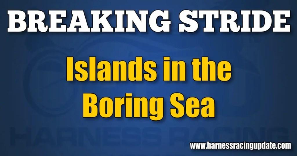 Islands in the Boring Sea