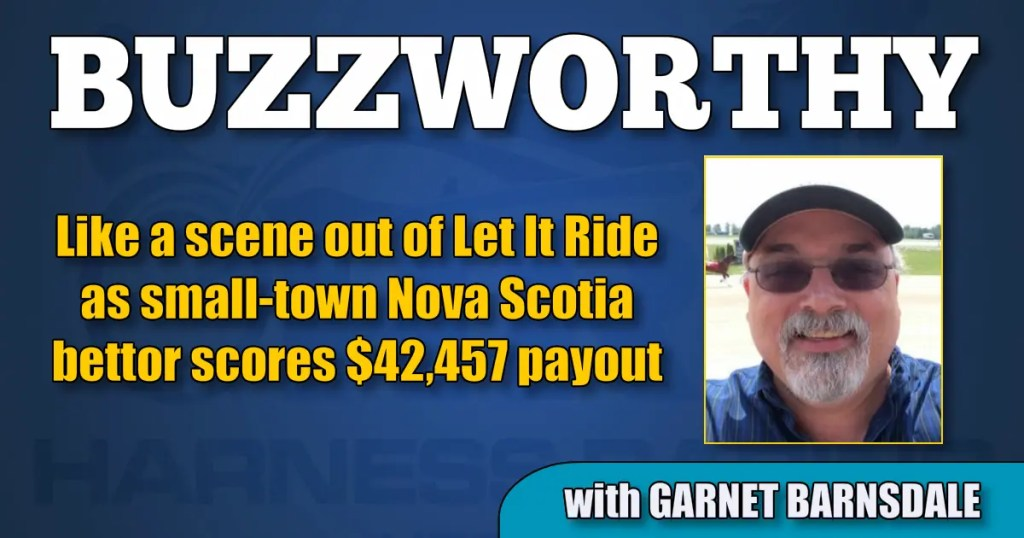 Like a scene out of Let It Ride as small-town Nova Scotia bettor scores $42,457 payout