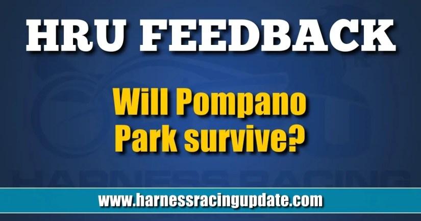Will Pompano Park survive?
