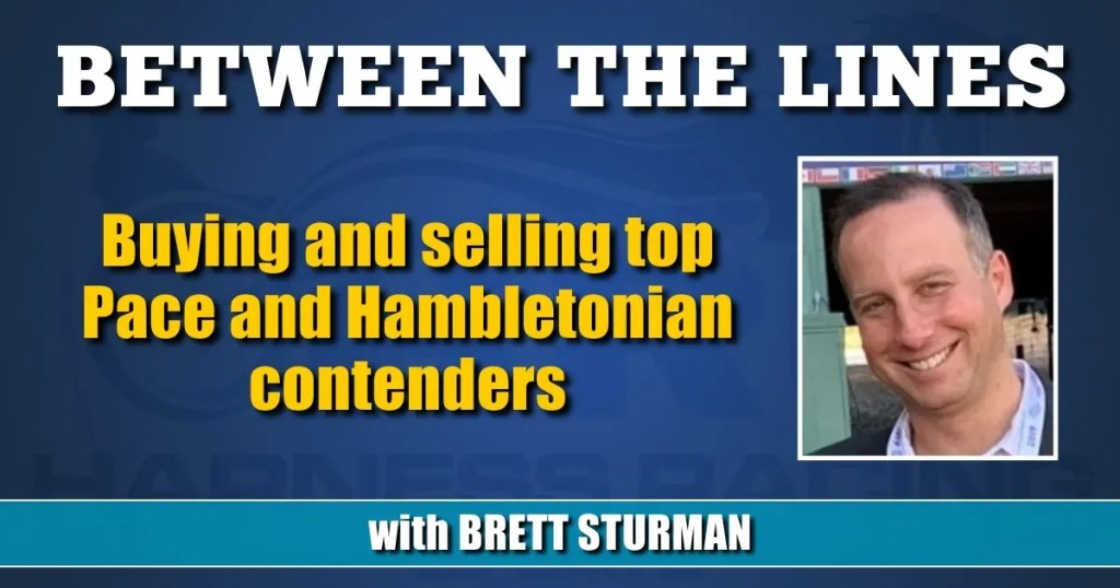 Buying and selling top Pace and Hambletonian contenders