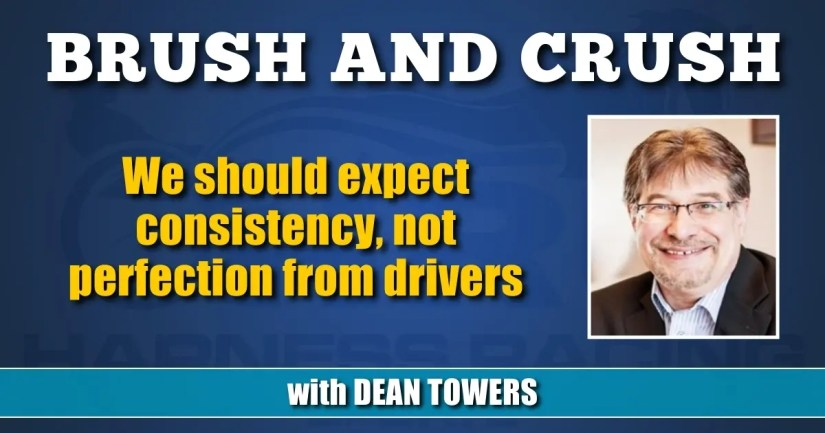 We should expect consistency, not perfection from drivers