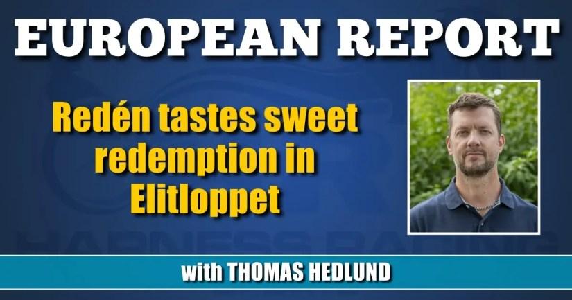 Redén tastes sweet redemption in Elitloppet
