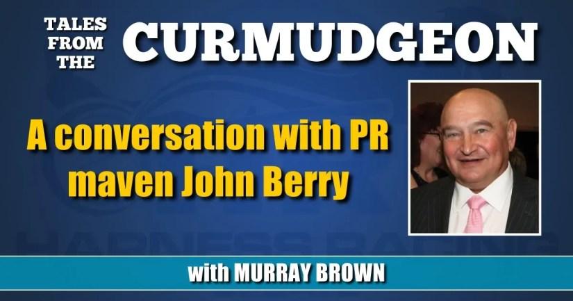 A conversation with PR maven John Berry