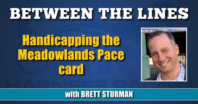 Handicapping the Meadowlands Pace card