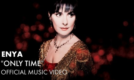 Enya – Only Time (Official Music Video)