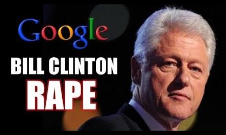 "Google ""Bill Clinton rape"""