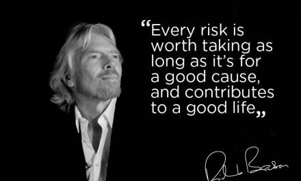 Every risk is worth taking