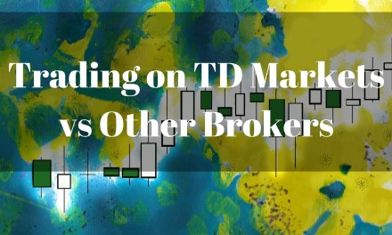 Trading on TD Markets vs Other Brokers