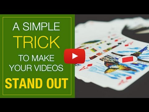 A Simple Trick That Will Make Your Videos Stand Out