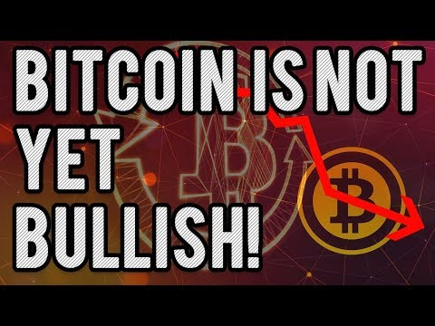 Bitcoin Is Not Yet Bullish. Don't Get Trapped In A Long