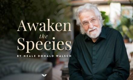 Awaken The Species. A free webinar with Neale Donald Walsch