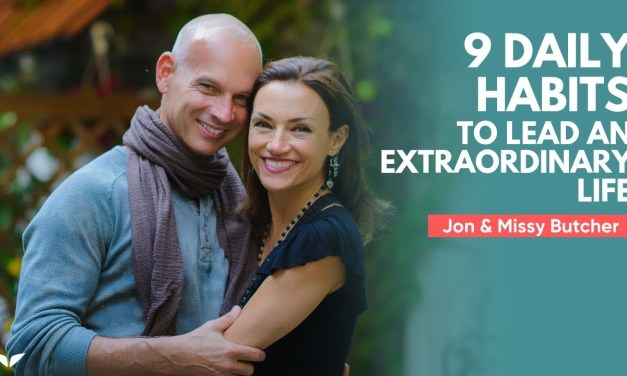 9 Daily Habits That Will Help You Lead An Extraordinary Life