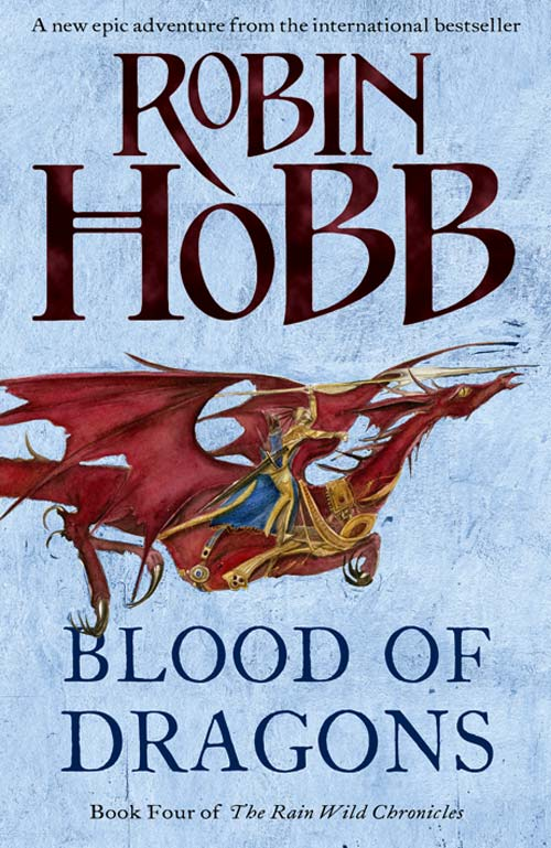 Blood of Dragons, Robin Hobb