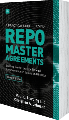 A Practical Guide to Using Repo Master Agreements by Paul
