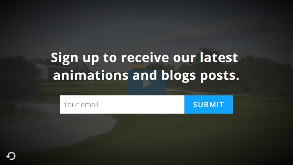 Capture emails at the end of your animation.