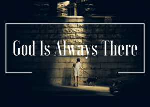 god-is-always-there