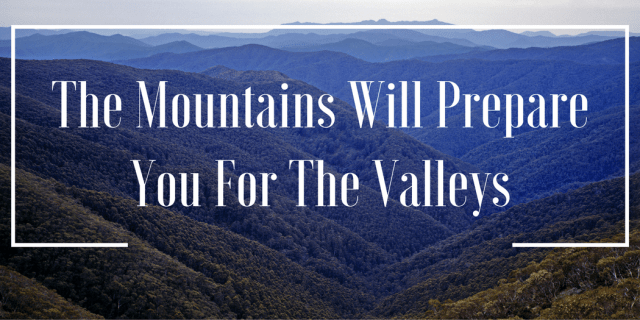 the-mountains-will-prepare-you-for-the-valleys-title-page