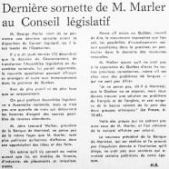 «Dernière sornette   de M. George Marler au Conseil législatif»