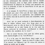 «M. René Saint-Pierre ne serait-il que député de la route 9?»