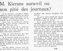M. Éric Kierans aura-t-il pitié des journaux?»