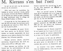 «Que crèvent les journaux, M. Kierans s'en bat l'œil»