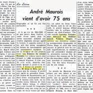 «André Maurois vient d'avoir 75 ans»