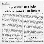 «Le professeur Jean Delay, médecin, écrivain, académicien»