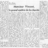 «Monsieur Vincent, le grand apôtre de la charité»