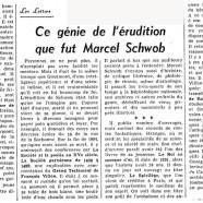 «Ce génie de l'érudition que fut Marcel Schwob»
