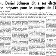 «L'honorable Daniel Johnson dit à ses électeurs de se préparer pour le congrès de l'Union nationale»