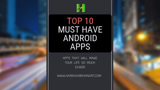 top 10 must have android apps (1)