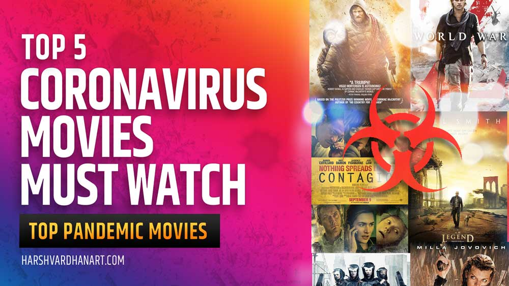 5 Top Pandemic Movies-Coronavirus Movies You Must Watch Before You Die