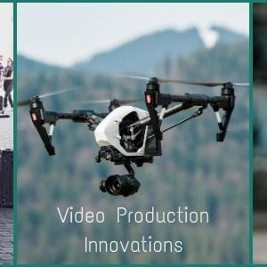 Innovations in Video Production