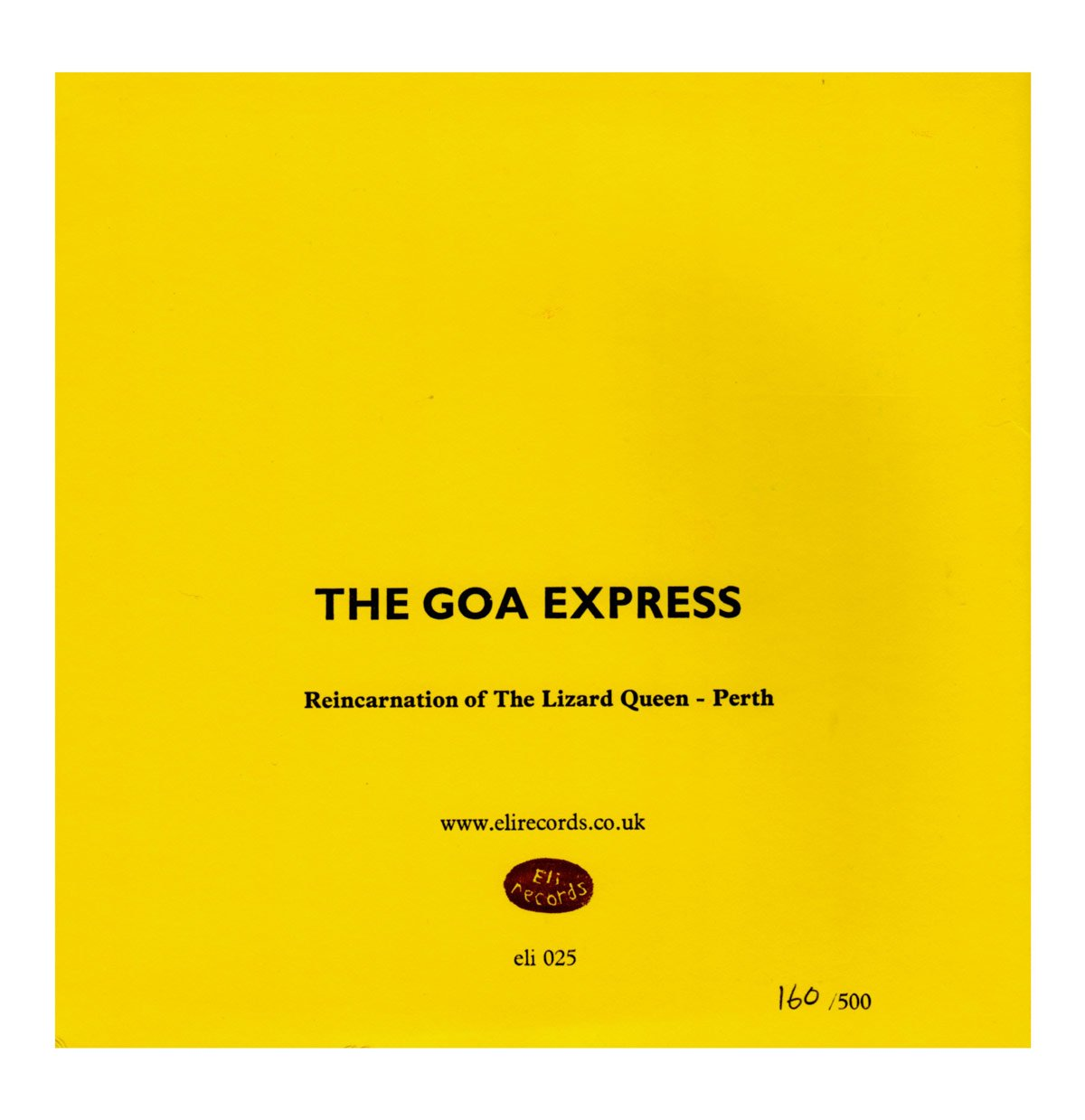 The Goa Express - Reincarnation of The Lizard Queen Reverse Sleeve From Eli Records