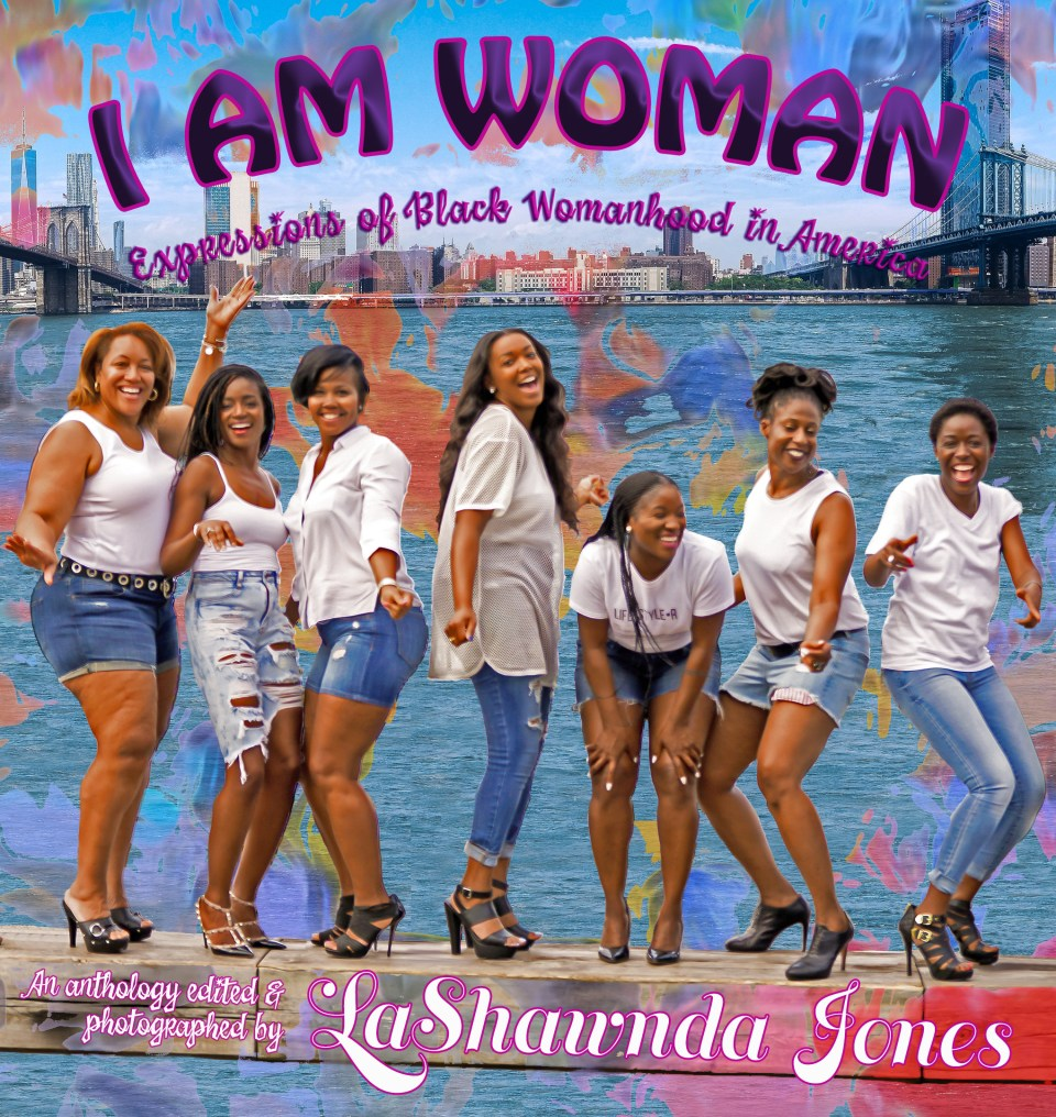 I AM WOMAN: Expressions of Black Womanhood in America Front Cover