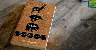 Cookbook Release: Eat Wild Game by Justin C. Townsend