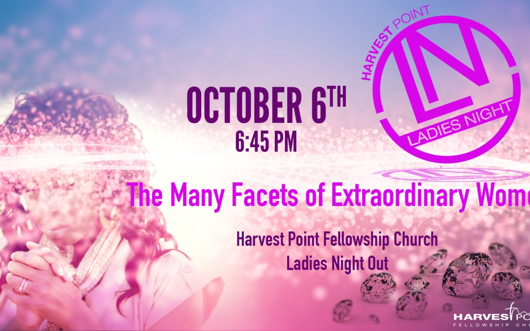 Ladies Night Out: The Many Facets of Extraordinary Women