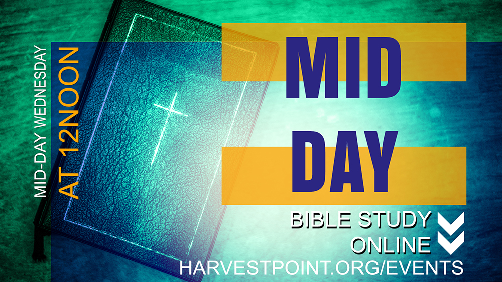 Mid-Day Bible Study Online