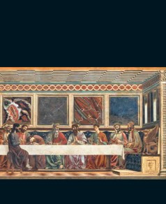 Last Supper, Andrea del Castagno, Cenacolo di Sant' Apollonia, Florence (Photo: Scala/Art Resource NY)