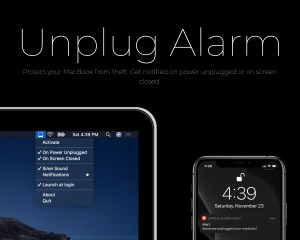 Unplug Alarm – Protect your MacBook from theft.