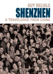 Shenzhen by Guy Delisle