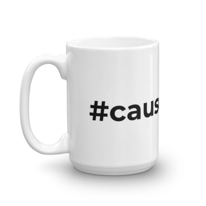 #causeascene 15oz mug — left view