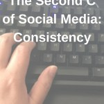 The Second C of Social Media: Consistency